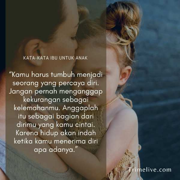 Kata-Kata Harapan Seorang Ibu untuk Anaknya