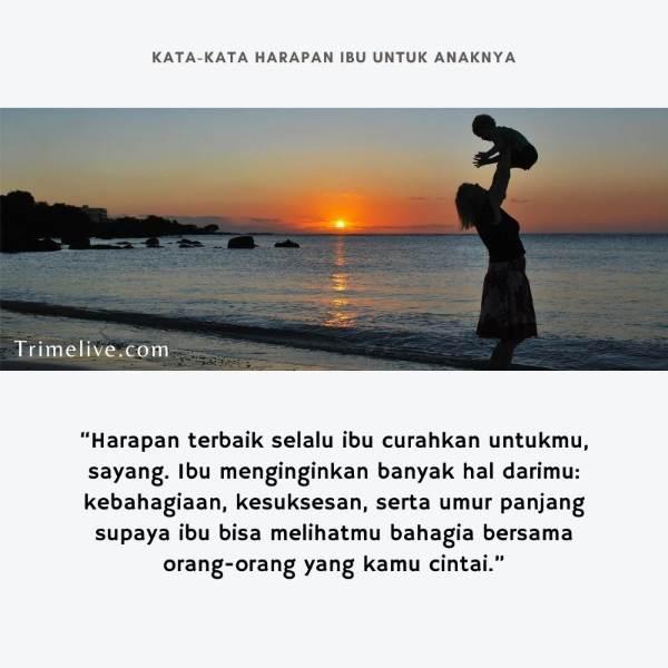 Kata-Kata Harapan Seorang Ibu untuk Anaknya yang Menyentuh Hati