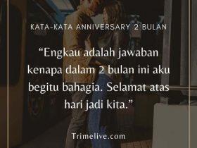 Kata-kata Anniversary 2 Bulan yang Simple namun Romantis